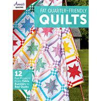 Fat Quarter-Friendly Quilts Book by Annie