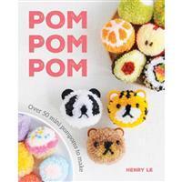 Pom Pom Pom Book By Henry Le