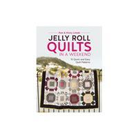 Jelly Roll Quilts in a Weekend Book by Pam & Nicky Lintott