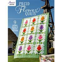 Pieced Flower Quilts Book by Annie