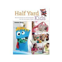 Half Yard Kids Book by Debbie Shore