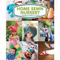 Home Sewn Nursery Book by Tina Barrett