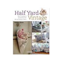 Half Yard Vintage Book by Debbie Shore