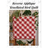 Reverse Applique Tessellated Bird Quilt Instructions