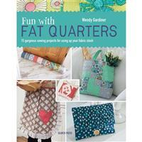 Fun With Fat Quarters Book by Wendy Gardiner