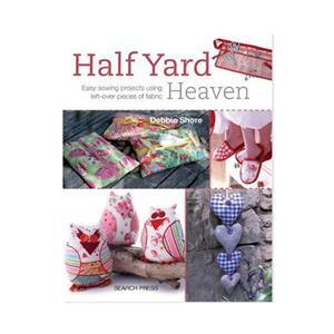Half Yard Heaven by Debbie Shore Book
