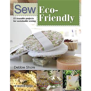 Sew Eco-Friendly Book by Debbie Shore