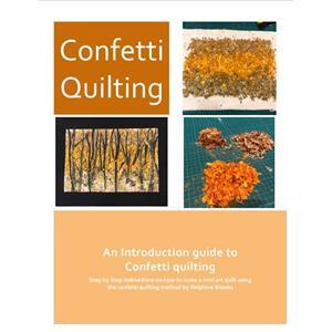Delphine Brooks Introduction to Confetti Quilting Instructions