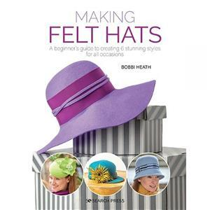 Making Felt Hats Book By Bobbi Heath