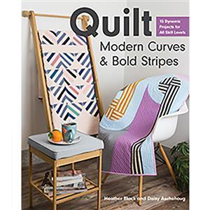 Quilt Modern Curves & Bold Stripes Book by Heather Black