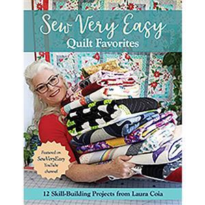 Sew Very Easy Quilt Favorites Book by Laura Coia