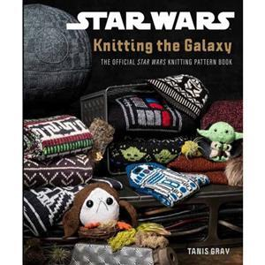Star Wars Knitting the Galaxy Book by Tanis Gray