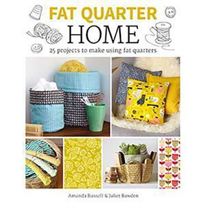 Fat Quarter: Home by Amanda Russell & Juliet Bawden Book