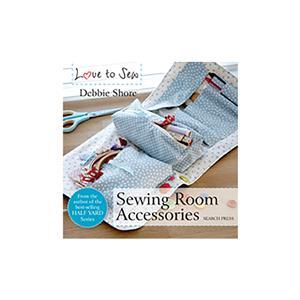 Love to Sew - Sewing Room Accessories by Debbie Shore Book