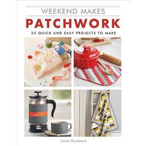 Weekend Makes Patchwork by Janet Goddard Book
