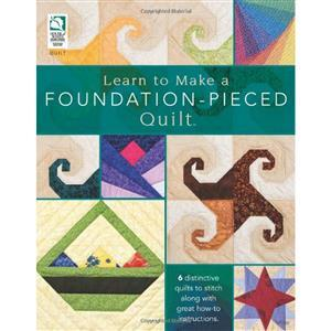 Learn to Make a Foundation Pieced Quilt Book by Annie's Quilting