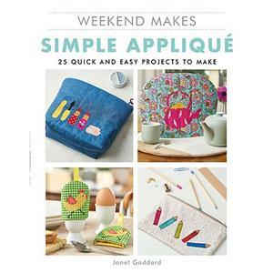 Weekend Makes Simple Applique by Janet Goddard Book