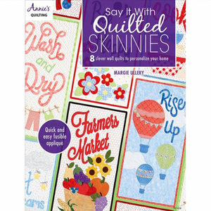 Say It With Quilted Skinnies Book