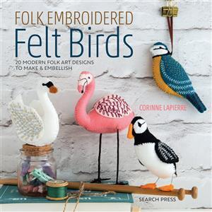 Folk Embroidered Felt Birds by Corinne Lapierre Book